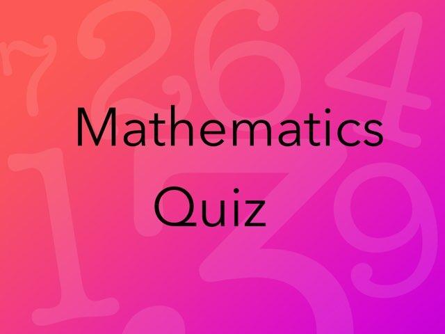 Maths Quiz  by Karan Pillai
