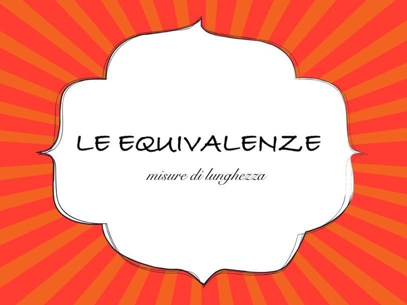 Equivalenze Lunghezze by Primaria Interattiva