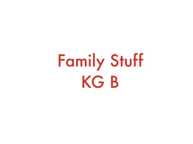 Familly Stuff KG B by Debby Cynthiana