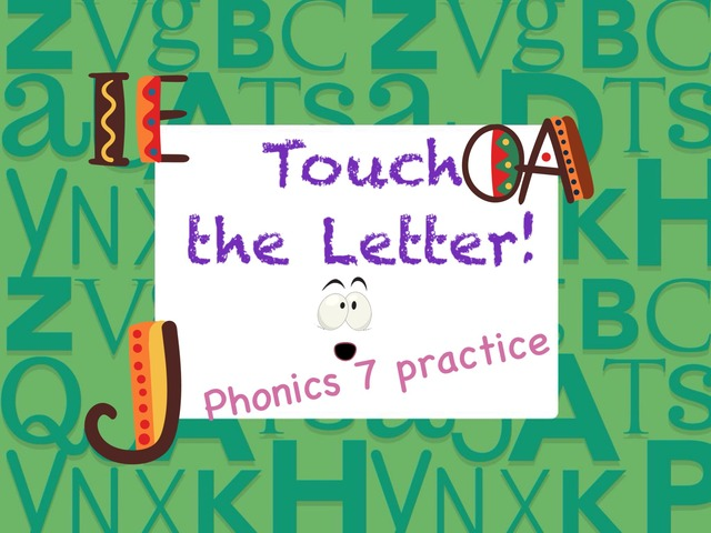 Touch the Letter Phonics 7 Practice  by Tony Bacon