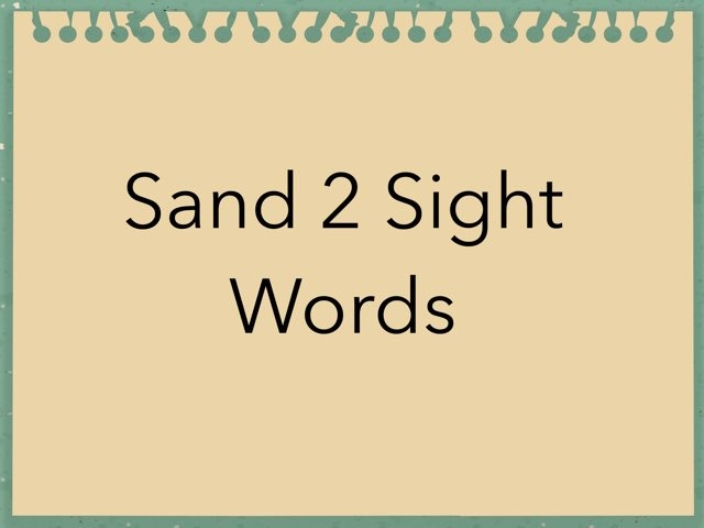 Sand 2 Sight Words. No 19 by Sonia Landers