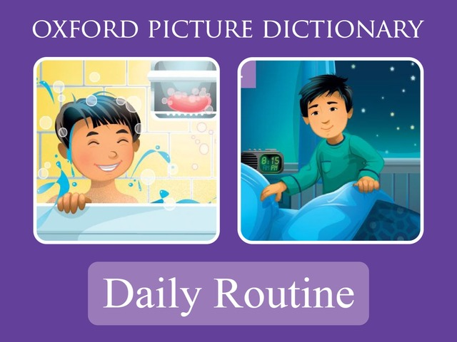 Daily Routine - Oxford Picture Dictionary by Oxford University Press