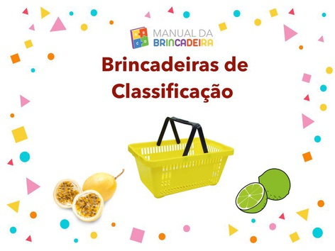 Brincadeiras De Classificação - Manual da Brincadeira  by Manual Da Brincadeira Miryam Pelosi