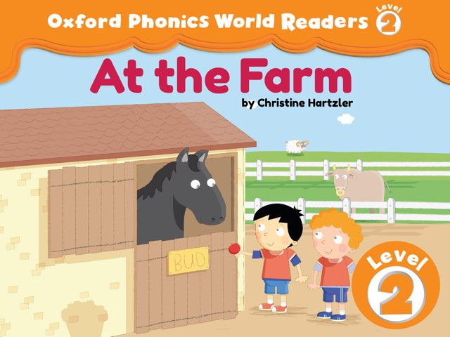 Phonics World Readers 2: At  the Farm by Oxford University Press