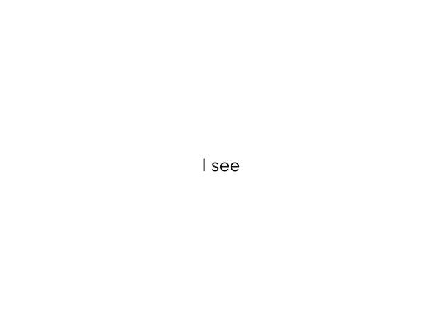 I See by Julie vest