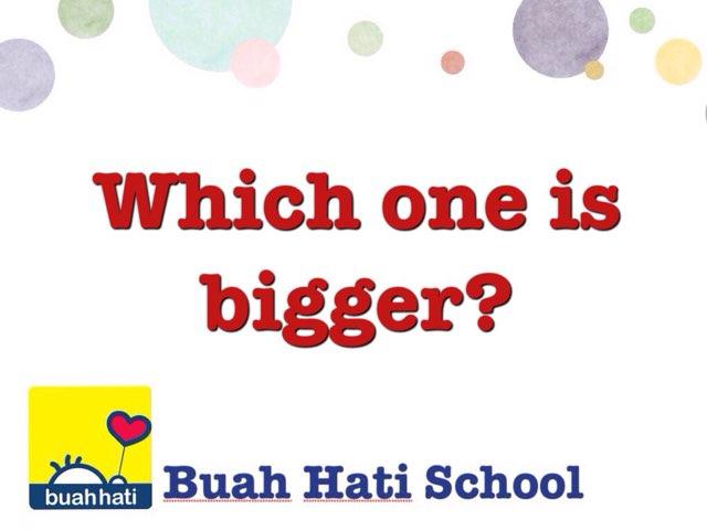 Which One Is Bigger? by Gundala Petir