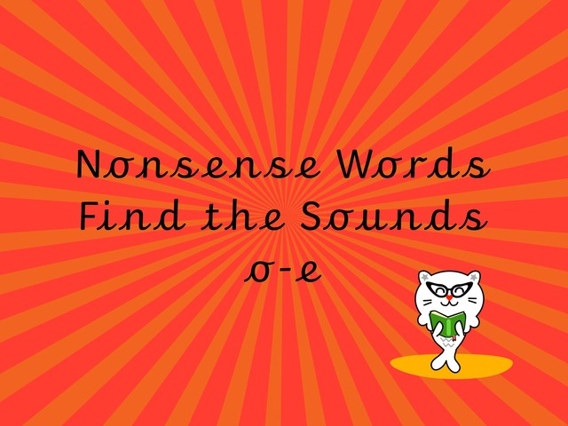 Nonsense Words Find the Sounds o-e by TinyTap creator