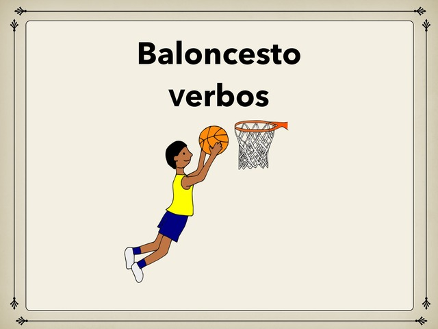 Baloncesto Verbos  by Rodica Harvey