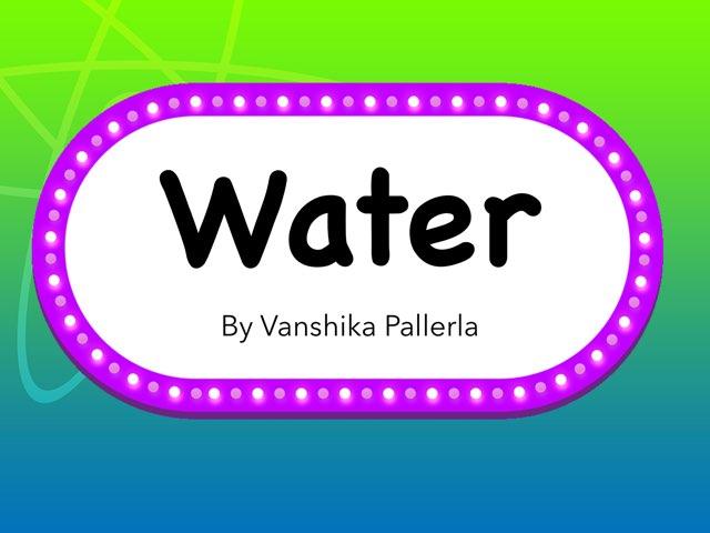 Water by Vanshika Pallerla