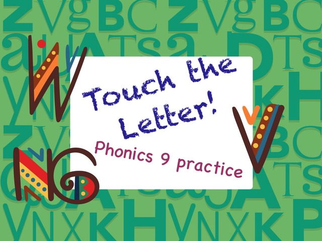 Touch The Letter Phonics 9 Practice  by Tony Bacon