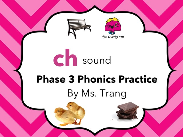 ch Sound Practice  by Trang Quỳnh