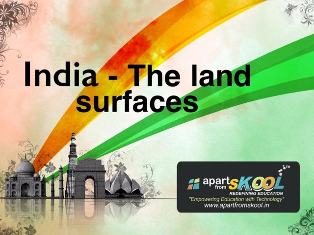 India- The Land Surfaces by TinyTap creator