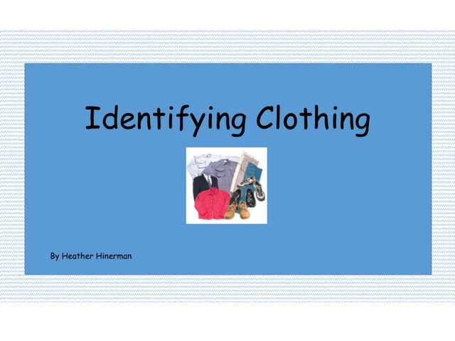 Identifying clothing by Heather Hinerman