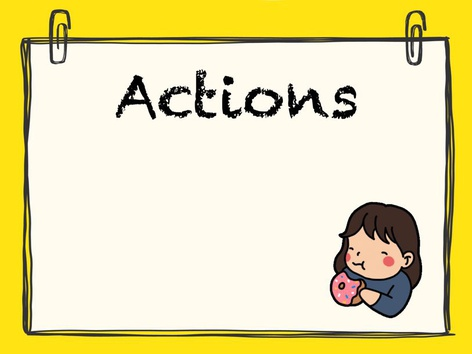 Actions  by Maegan Moss