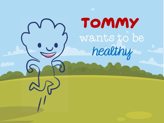 Tommy Wants To Be Healthy by Lau Pech