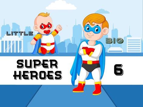 Super Heroes 6 Big & Little (EN UK) by Cici Lampe