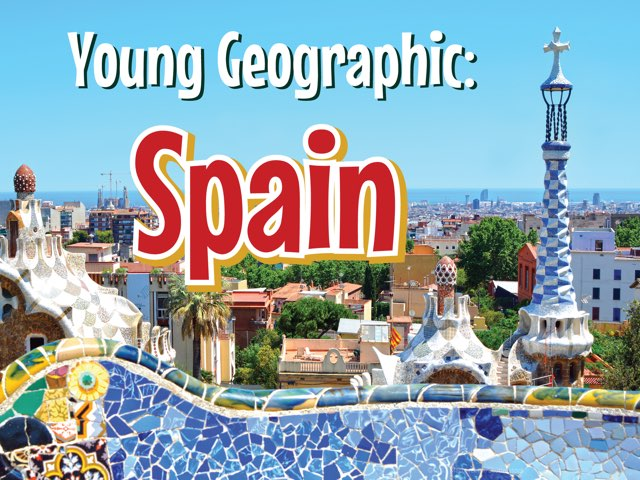 Young Geographic: Spain  by Young Geographic