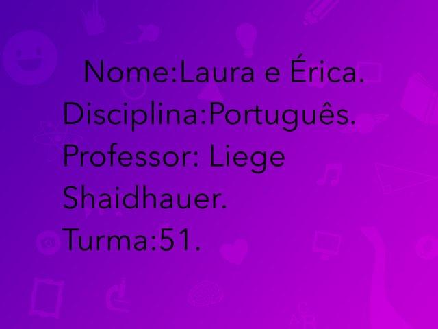 Érica eLaura by Rede Caminho do Saber