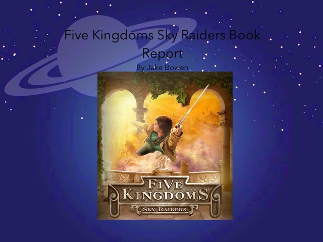 Jake Bowen Five Kingdoms Sky Raiders by Mr Torrey