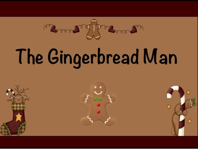 The Gingerbread Man by Ellen Weber