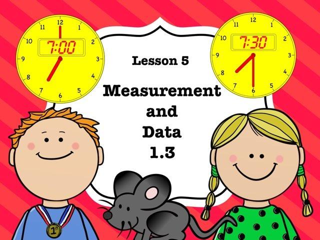 MD 1.3 Lesson 5 Assessment  by Jennifer