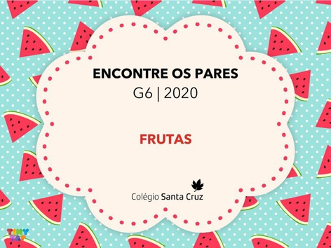 ENCONTRE OS PARES - FRUTAS by Tatiana Luz
