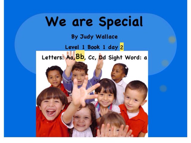 We Are Special Day 2 Letter Bb by Judy Wallace