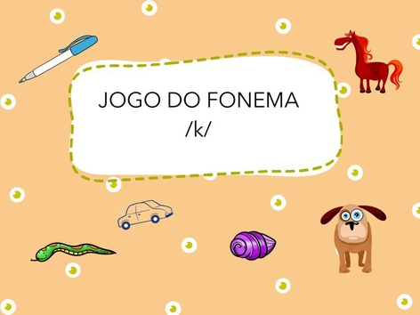 Jogo Do Fonema /k/ by Bárbara Rocco