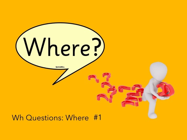 Wh Questions: Where #1 by Carol Smith