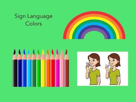 Sign Language: Colors by Carol Smith