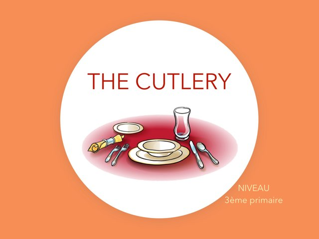THE CUTLERY  by Laurence Micheletti