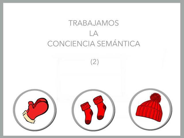 Trabajamos La Conciencia Semántica (2) by Zoila Masaveu