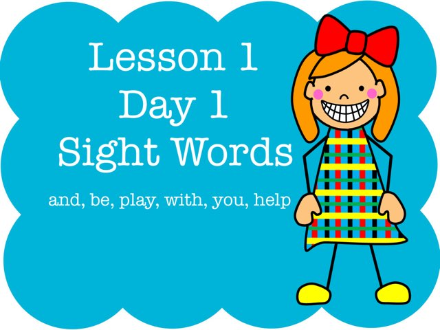 Lesson 1 Sight Words - Day 1 by Jennifer