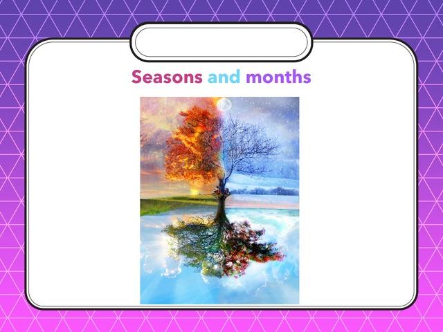 Seasons and months by Ilona Zaturskytė