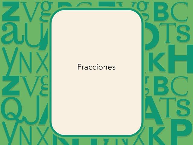 FRACCIONES by Esther Cortés Martínez