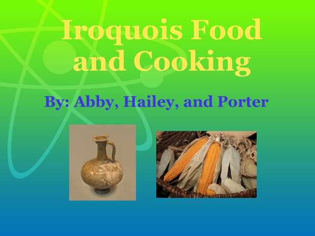 4S Iroquois Food and Cooking by Gr Four