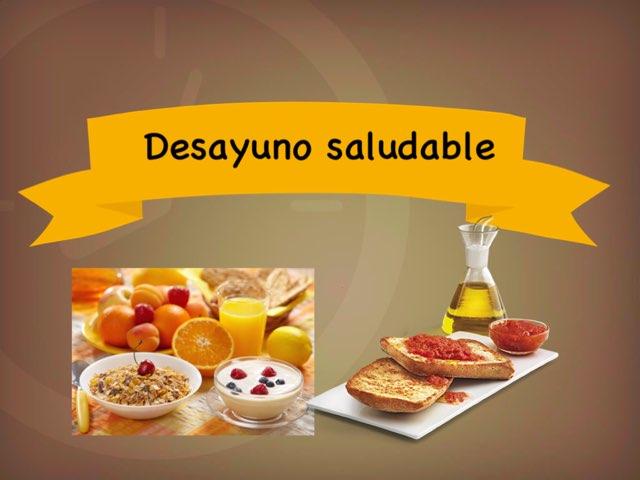 Desayuno Saludable by Raquel T.L