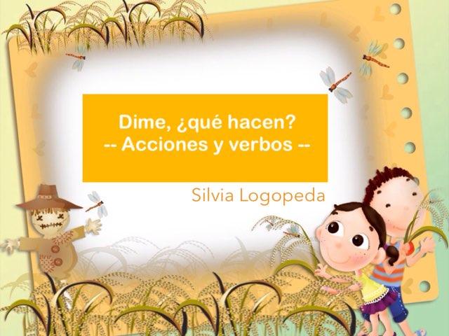 Acciones Y Verbos by Silvia Romanillos