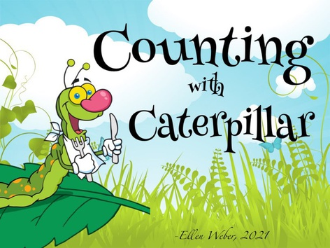 Counting With Caterpillar by Ellen Weber