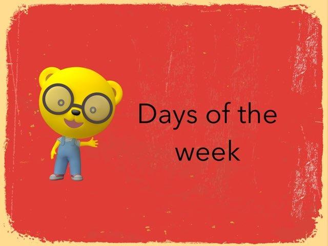 Days Of the Week  by Karan Pillai