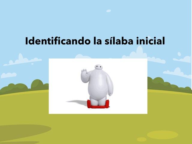 Identificación Sílaba Inicial  by Francisco Norambuena