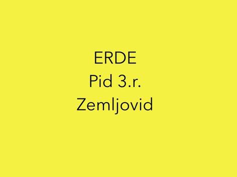 ERDE Zemljovid Pid 3.r. by natasa delac