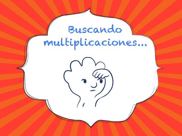 Buscando Multiplicaciones Copy  by Laura Mañueco