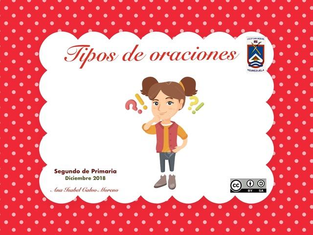 Tipos de oraciones by Ana Isabel CM