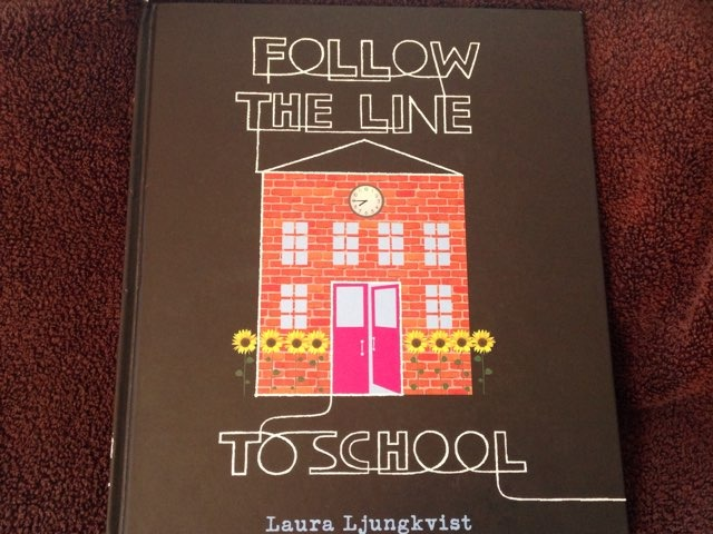 Follow The Line To School by Lori Board
