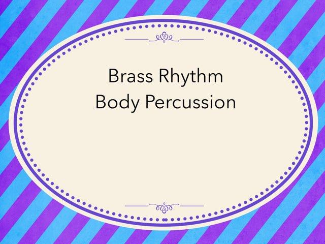 Brass rhythm by Carmen Martínez
