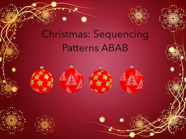 Sequencing: ABAB Christmas  by Carol Smith