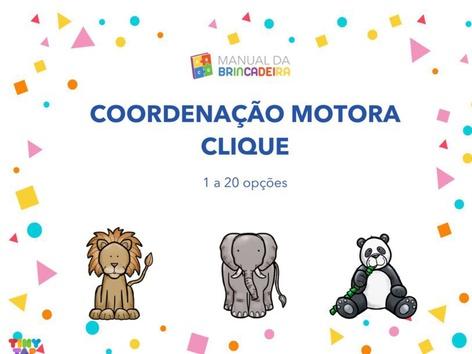 Coordenação Motora - Clique 1 a 20 - Manual Da Brincadeira by Manual Da Brincadeira Miryam Pelosi