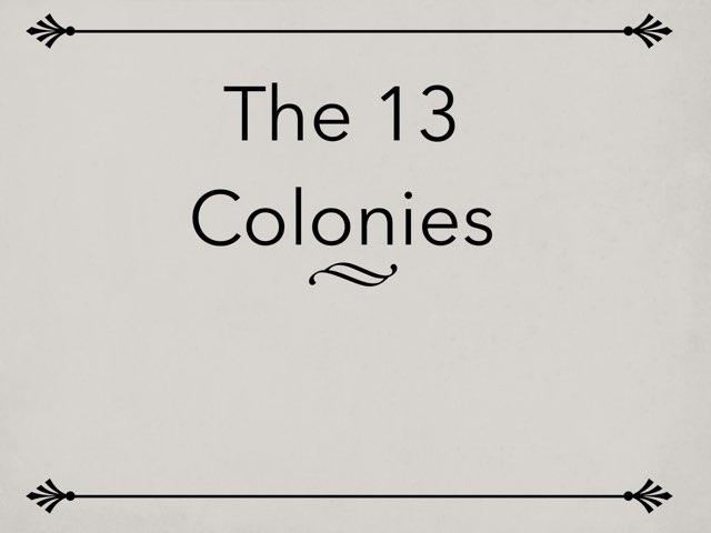 13 Colonies-1 by Jo-Ann Lizon