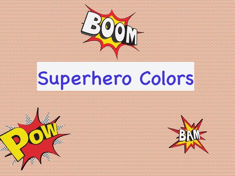 Superhero Colors by Isabella Alongi